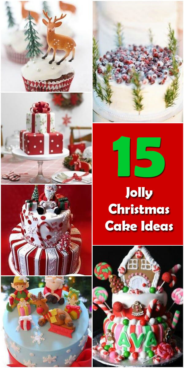 15 Jolly Christmas Cake Ideas