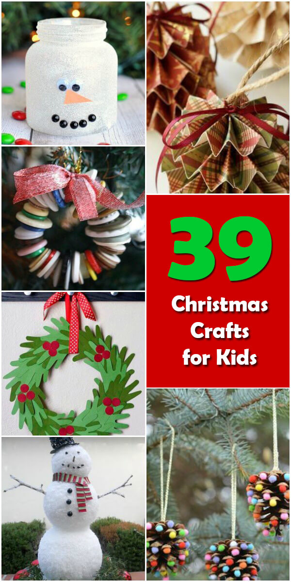 39 Fun Christmas Crafts for Kids