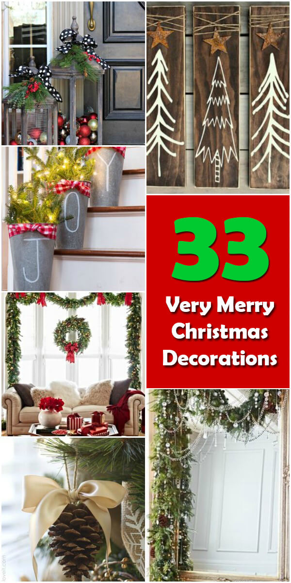 33 Very Merry Christmas Decorations