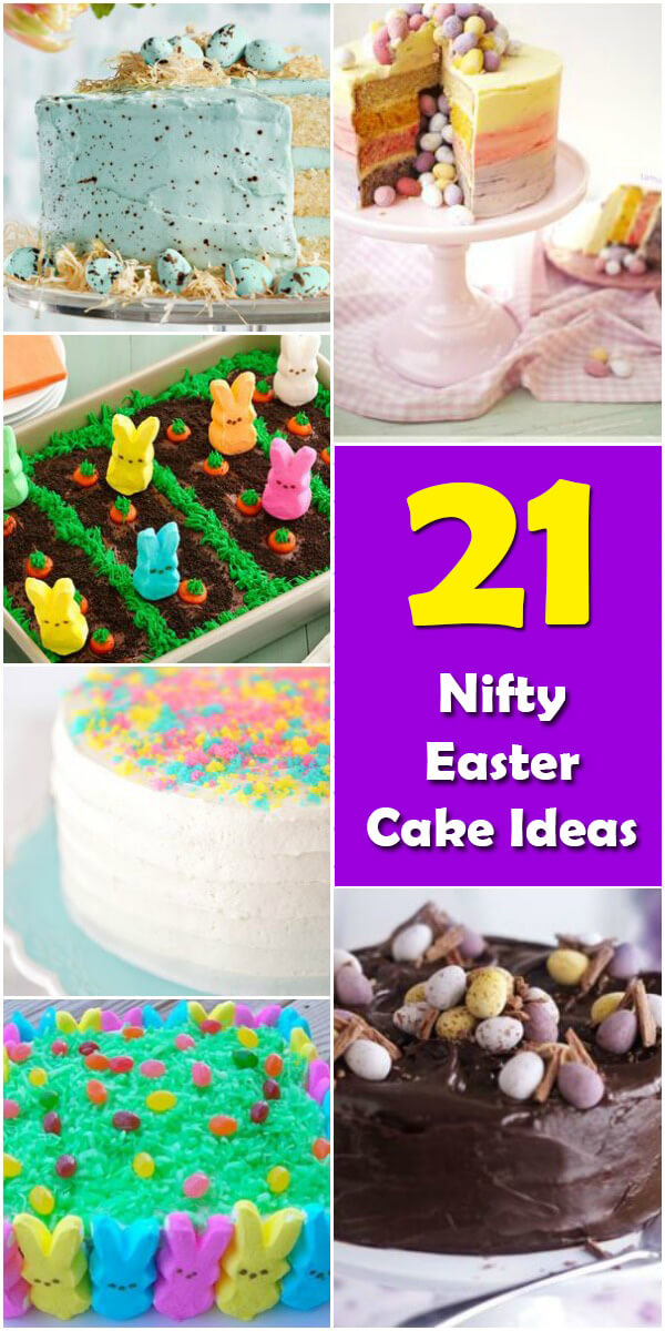 21 Nifty Easter Cake Ideas