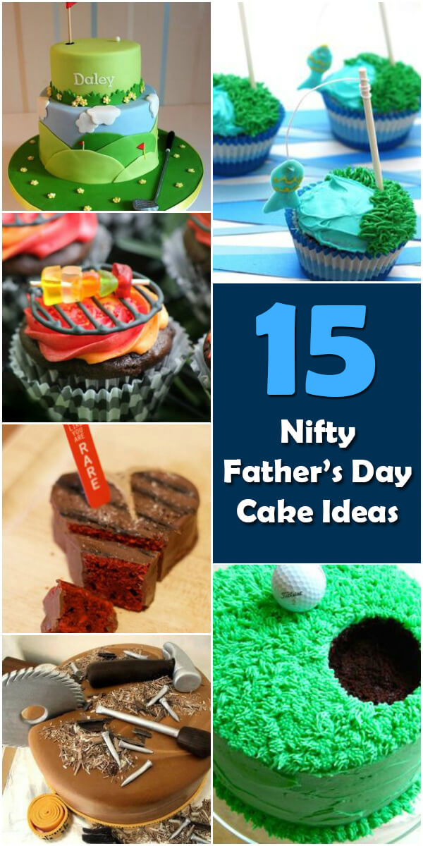 15 Nifty Father's Day Cake Ideas