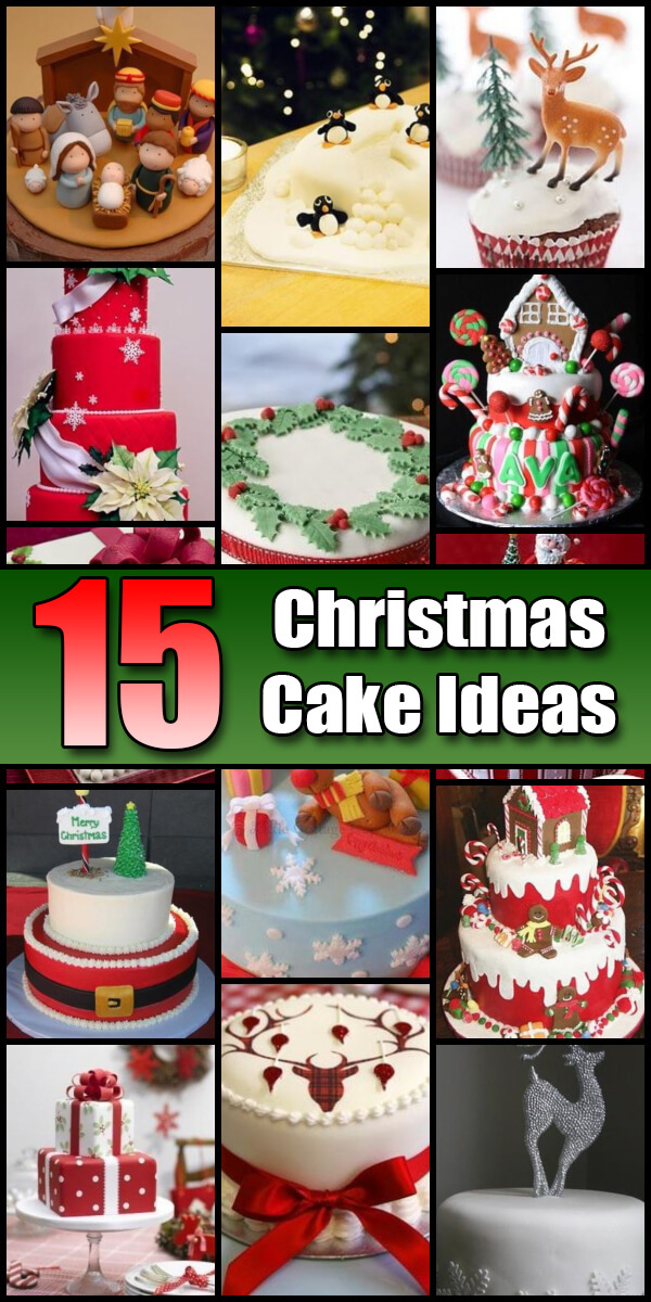15 Jolly Christmas Cake Ideas - Holiday Vault