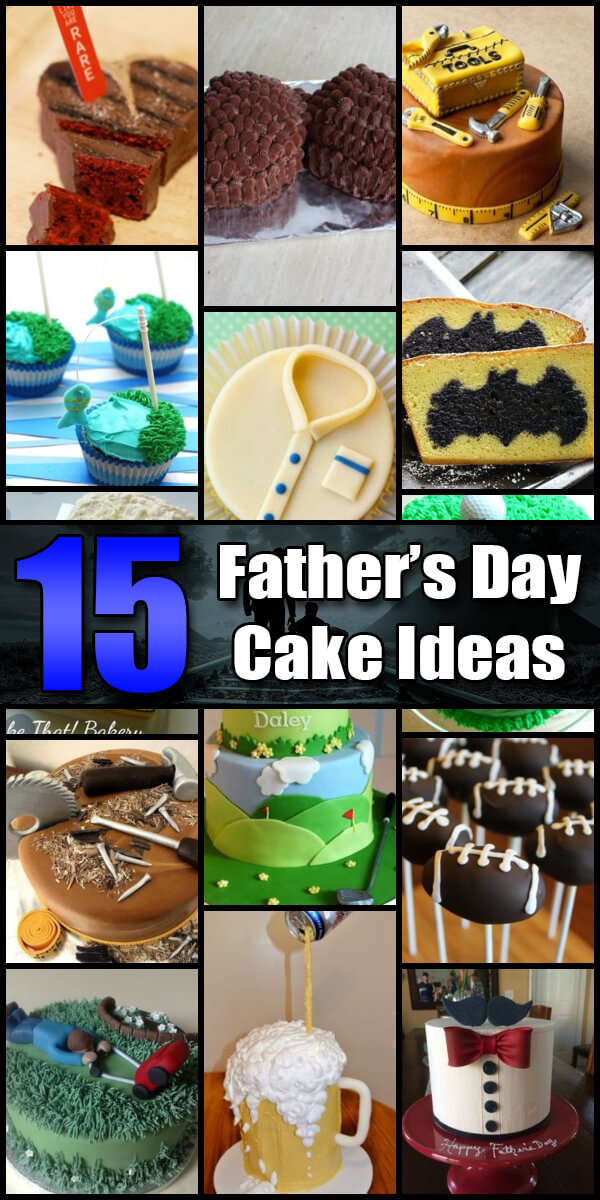 15 Nifty Father's Day Cake Ideas - Holiday Vault #FathersDay