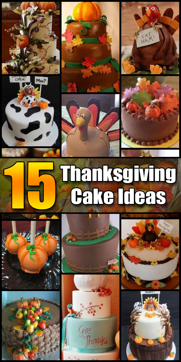 15 Nifty Thanksgiving Cake Ideas - Holiday Vault #Thanksgiving